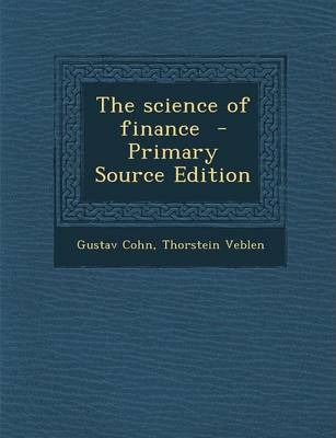 The Science of Finance - Primary Source Edition