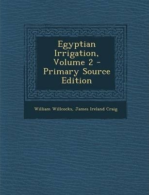Egyptian Irrigation, Volume 2