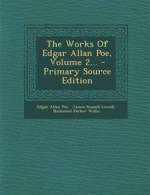 The Works of Edgar Allan Poe, Volume 2... - Primary Source Edition