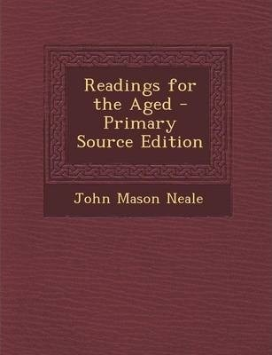 Readings for the Aged - Primary Source Edition