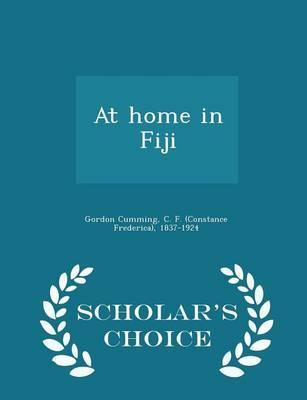 At Home in Fiji - Scholar's Choice Edition