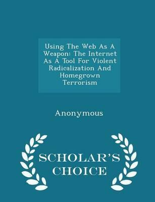 Using the Web as a Weapon