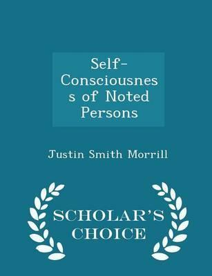 Self-Consciousness of Noted Persons - Scholar's Choice Edition