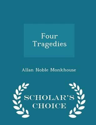 Four Tragedies - Scholar's Choice Edition