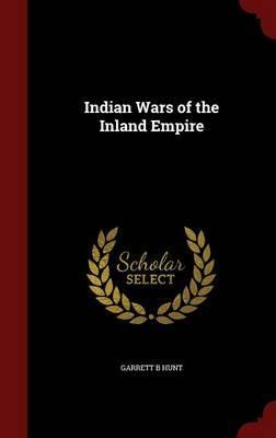 Indian Wars of the Inland Empire