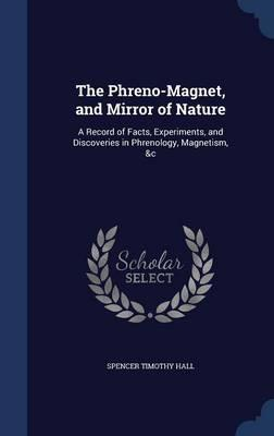 The Phreno-Magnet, and Mirror of Nature