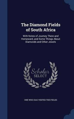 The Diamond Fields of South Africa