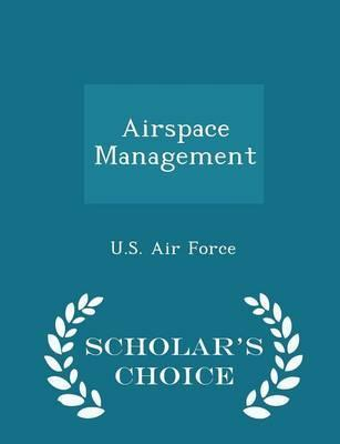 Airspace Management - Scholar's Choice Edition
