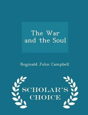 The War and the Soul - Scholar's Choice Edition