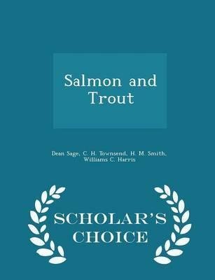 Salmon and Trout - Scholar's Choice Edition