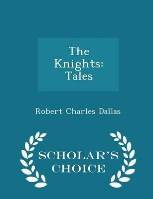 The Knights  Tales - Scholar's Choice Edition