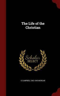The Life of the Christian