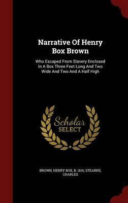Narrative of Henry Box Brown