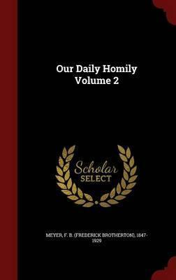 Our Daily Homily; Volume 2
