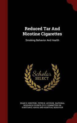 Reduced Tar and Nicotine Cigarettes  Smoking Behavior and Health