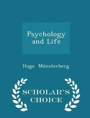 Psychology and Life - Scholar's Choice Edition