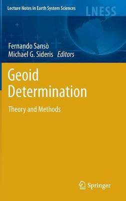 Geoid Determination: Theory and Methods