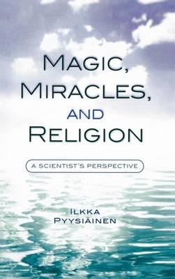 Magic, Miracles, and Religion