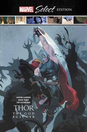 Thor: The God Butcher Marvel Select Edition