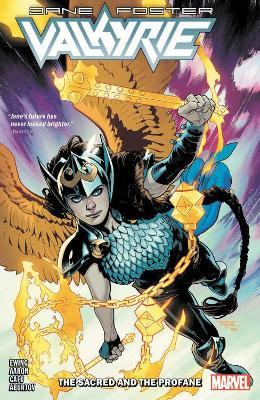Valkyrie: Jane Foster Vol. 1 - The Sacred And The Profane