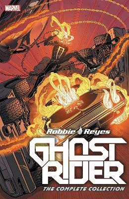 Ghost Rider: Robbie Reyes - The Complete Collection