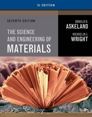 Science and Engineering of Materials, SI Edition