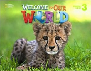 Welcome to Our World 3: Student Book with Student DVD