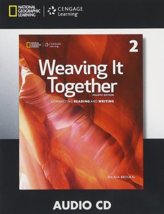 Weaving It Together 2 Audio CD 4th Ed Milada Broukal