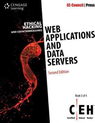 Ethical Hacking and Countermeasures: Web Applications and Data Servers, 2nd Edition