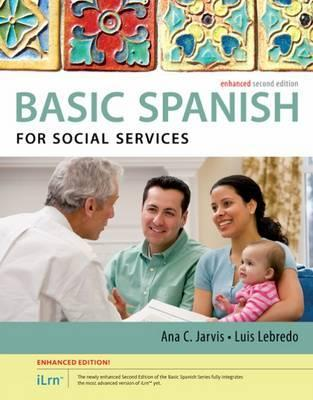 Spanish For Social Services Enhanced Edition The Basic Series With ILrn TM