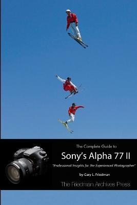 Sony a77 ii review field test part i.