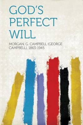 God's Perfect Will