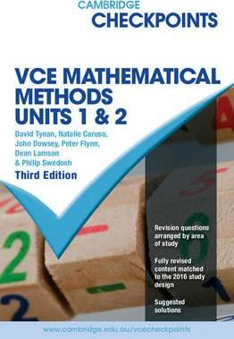 Cambridge Checkpoints: Cambridge Checkpoints VCE Mathematical Methods Units 1 and 2
