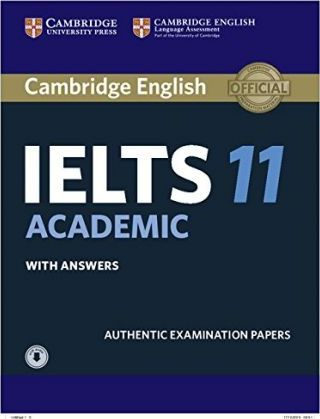 Cambridge IELTS 11 Academic Student's Book with Answers with Audio : Authentic Examination Papers