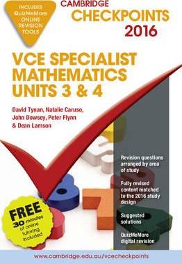 Cambridge Checkpoints Vce Specialist Mathematics 2016 and Quiz Me More