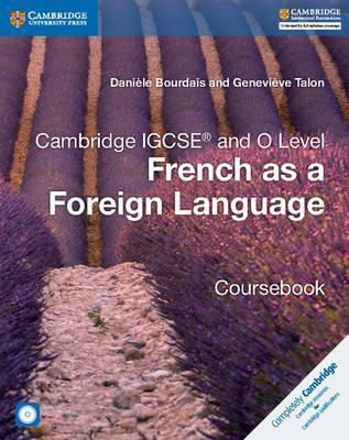 Cambridge International IGCSE: Cambridge IGCSE (R) and O Level French as a Foreign Language Coursebook with Audio CDs (2)