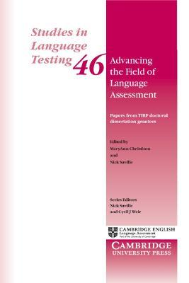 Advancing The Field Of Language Assessment : Papers From Tirf Doctoral Dissertation Grantees by Cyril J. Weir