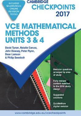 Cambridge Checkpoints: Cambridge Checkpoints VCE Mathematical Methods Units 3 and 4 2017 and Quiz Me More