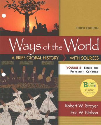 Loose Leaf Version For Ways Of The World A Brief Global History