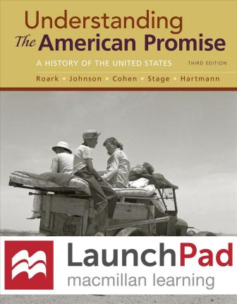 Launchpad for Understanding the American Promise (Combined Edition) (Six Month Access)