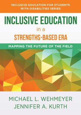 Inclusive Education in a Strengths-Based Era