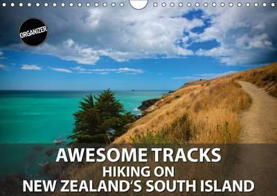 Awesome Tracks Hiking on New Zealand's South Island 2017