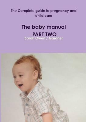 the complete guide to pregnancy and child care the baby manual rh bookdepository com Car Care Guide Senior Care Guide