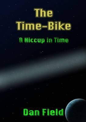 The Time-Bike A Hiccup in Time