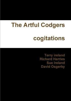 The Artful Codgers Cogitations