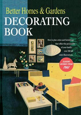 Astrosadventuresbookclub.com Better Homes & Gardens Decorating Book: How to Plan Colours and Furnishings that Reflect Image