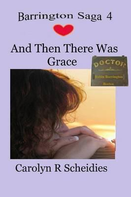 And Then There Was Grace