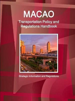 Macao Transportation Policy and Regulations Handbook - Strategic Information and Regulations