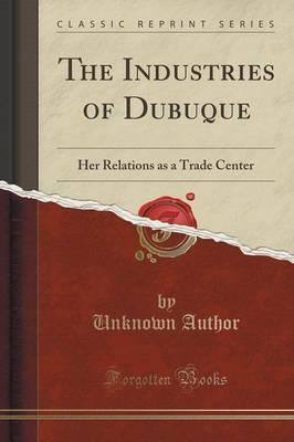 The Industries of Dubuque