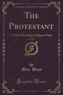 The Protestant, Vol. 2 of 3 Cover Image
